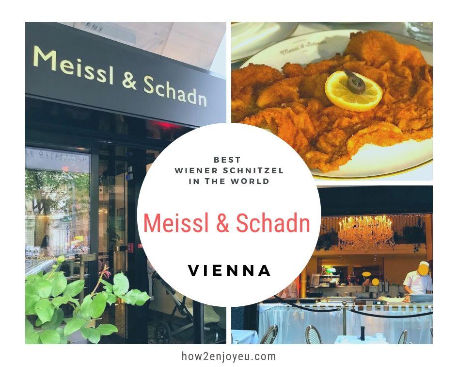 You are currently viewing ドイツのテレビ番組で紹介された「世界一のウィンナーシュニッツェル」が食べられるレストラン、【Meissl & Schadn】