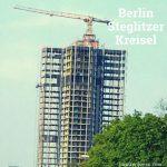 ベルリンの高層ビル、シュテーグリッツァー・クライゼルの今の姿にビックリ