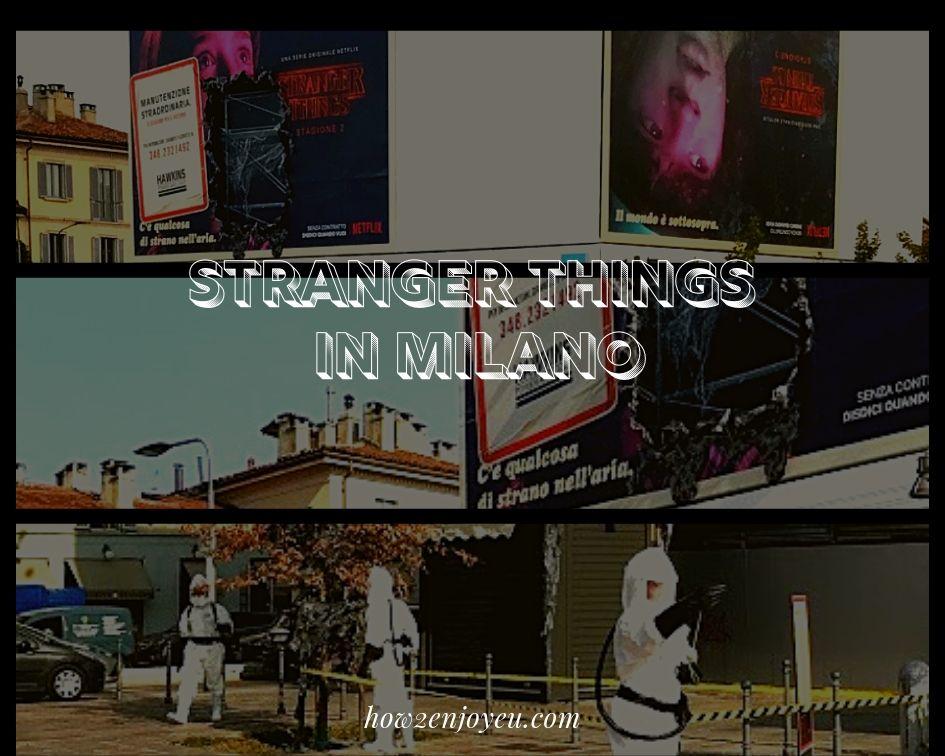 Read more about the article ミラノで未知の世界へのゲートが開いた?ストレンジャー・シングスの世界を垣間見た日