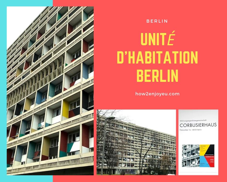 ベルリンにユニテ・ダビタシオンがあるの、知ってますか?