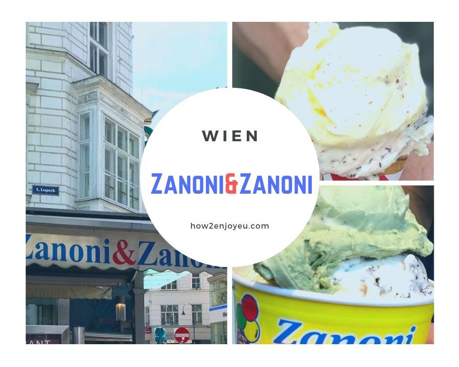 Read more about the article ツァノーニ&ツァノーニ、ウィーンで一番人気のアイスクリーム・ショップ【Zanoni&Zanoni】