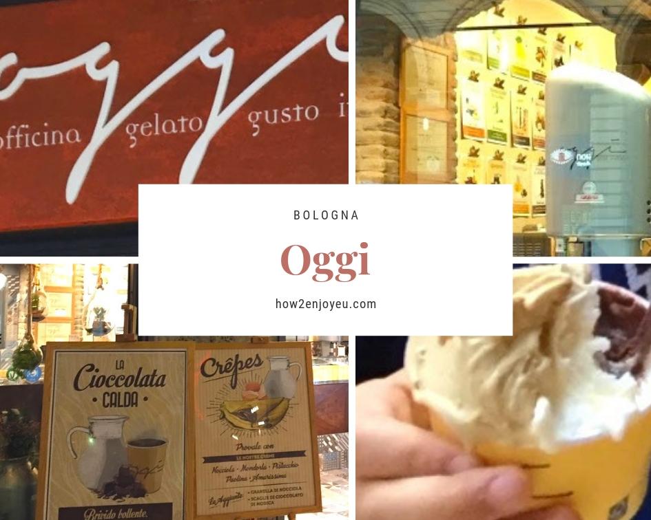 Read more about the article ボローニャ、Mercato Delle Erbeの側のジェラート屋さんオッジ 【Oggi】
