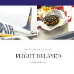 ローマ行きの飛行機が遅延、一人250ユーロの遅延補償金がもらえた