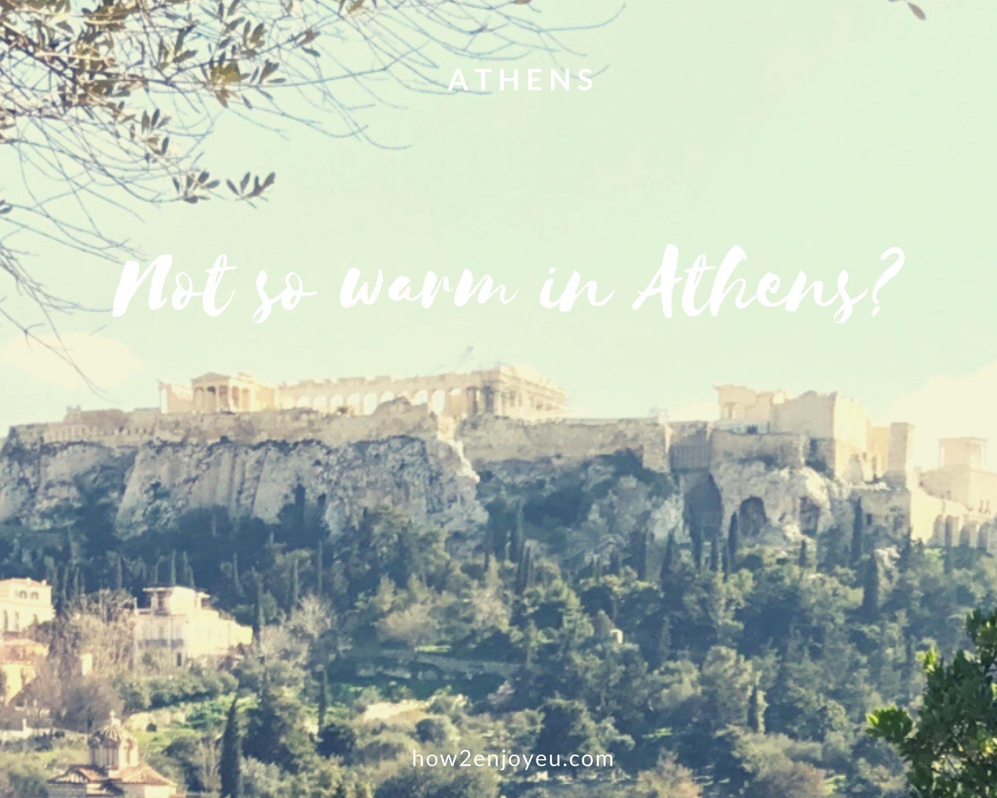 冬のアテネが極寒だった・・・。