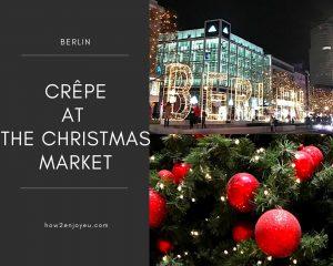 ベルリンのクリスマス・マーケットでバナナ・クレープを食べたら