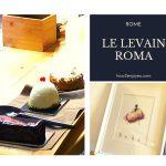 Le Levain Romaのクロワッサンは激ウマ、ケーキも美味しすぎ