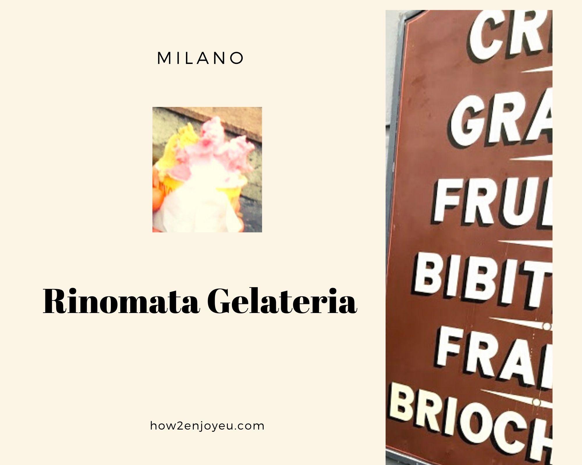 ミラノでジェラートを食べるなら、Rinomata Gelateriaがイチオシ!