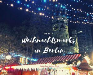 ベルリンのクリスマス・マーケットのオススメは?