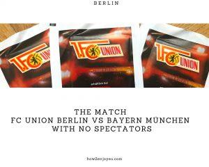 ブンデスリーガー、ウニオン・ベルリン対バイエルン・ミュンヘン戦が無観客試合に【後、試合中止に】