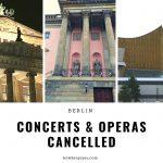 コロナの感染拡大を防ぐため、ベルリンの国立歌劇場やベルリン・フィルなどの公演が中止に
