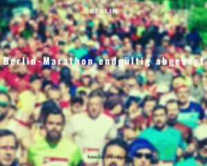 今年のベルリン・マラソン、延期の可能性が報道されていたけど正式に開催中止