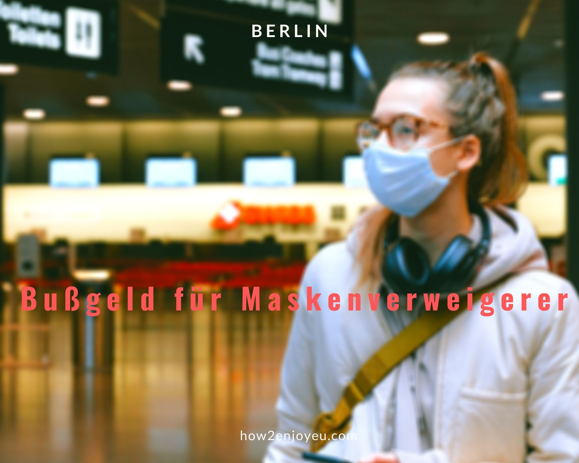 土曜日からベルリンでマスクを着用していないと罰金が