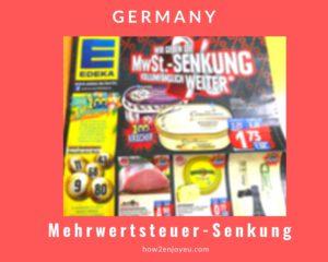 7月1日からドイツでは付加価値税の税率が引き下げ