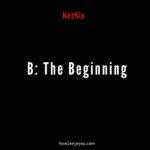 ネットフリックス「B: The Beginning」 【ドイツで日本制作の作品だけをNetflixで観る1週間】