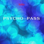ネットフリックス「PSYCHO‐PASS」 【ドイツで日本制作の作品だけをNetflixで観る1週間】