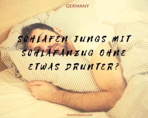「ドイツ人男性、寝る時、パジャマの下はノーパン」は本当か?!