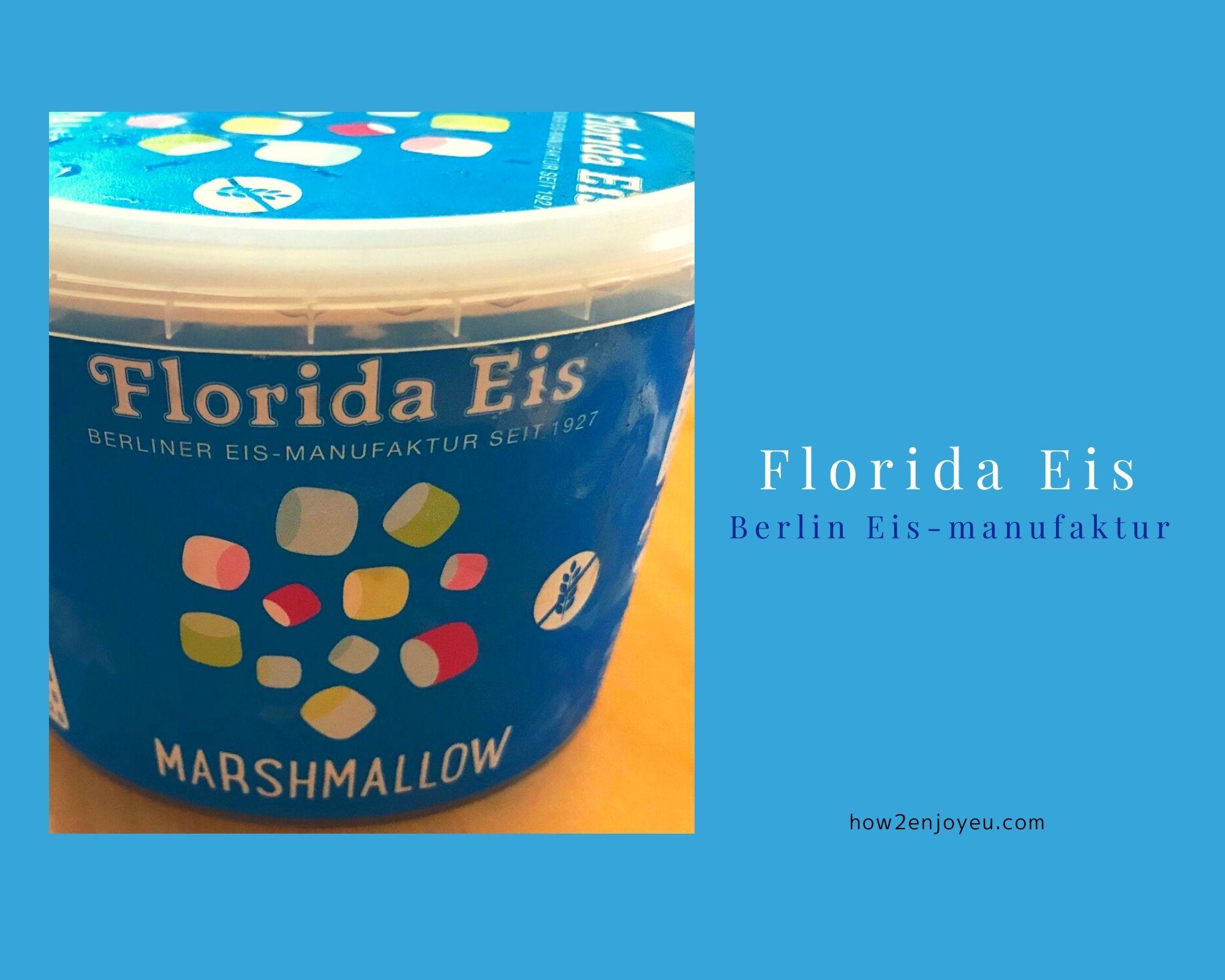 ベルリン生まれのアイス【Florida Eis】 はドイツ全土のスーパーマーケットで購入可能