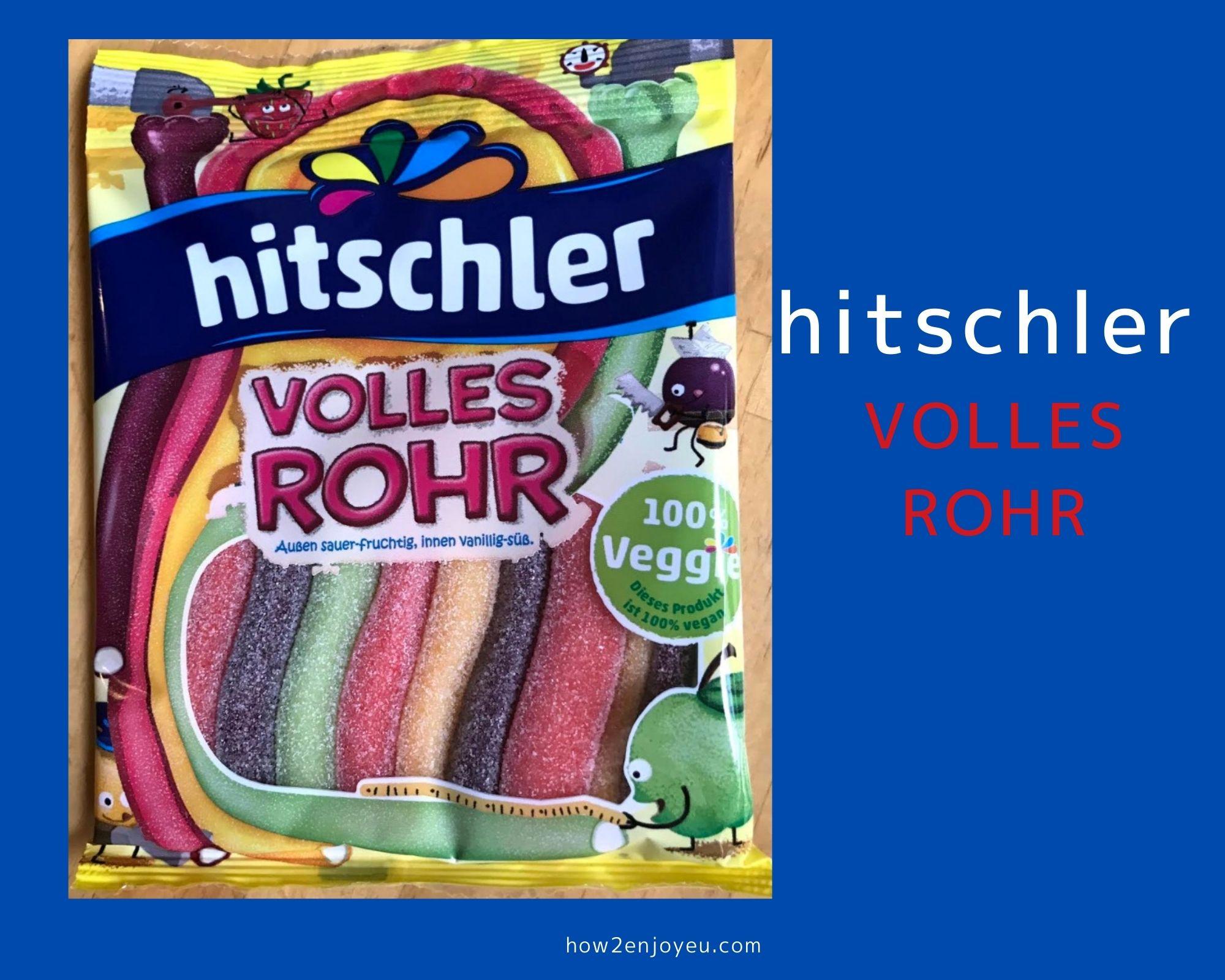 """Hitschler 【VOLLES ROHR】""""詰まった管""""という名前のグミ"""