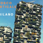 ミラノ、 ボスコ・ヴェルティカーレ【Bosco Verticale】「垂直の森」を観に行こう