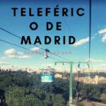 【Teleférico de Madrid】マドリードの街中を走るロープーウェイ、お値段もお手頃でオススメ