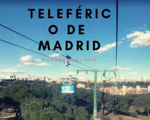Read more about the article 【Teleférico de Madrid】マドリードの街中を走るロープーウェイ、お値段もお手頃でオススメ