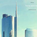 イタリアで1番の高層建築、メガバンクの本社ビル、ウニクレディト・タワー【Torre Unicredit】