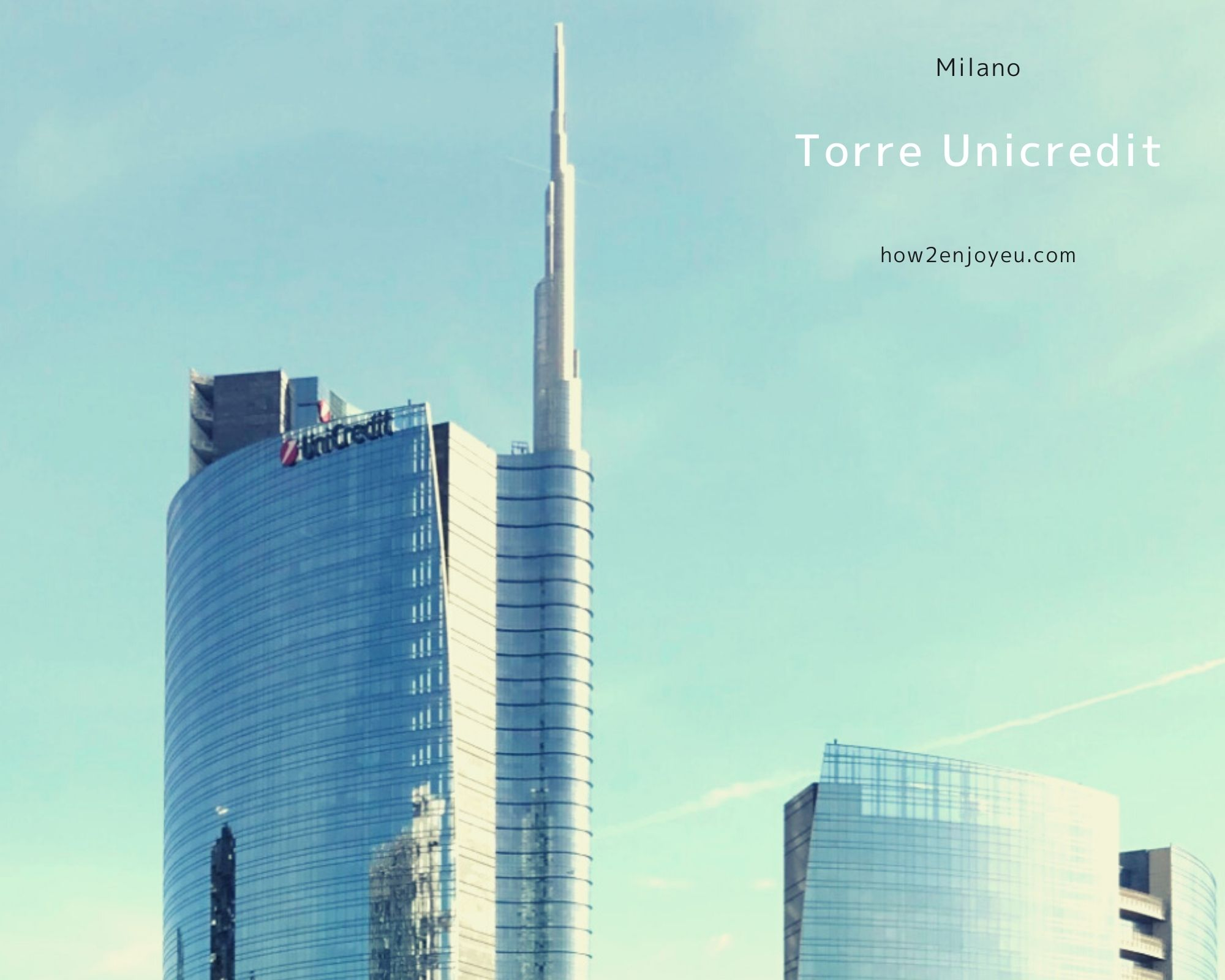 You are currently viewing イタリアで1番の高層建築、メガバンクの本社ビル、ウニクレディト・タワー【Torre Unicredit】